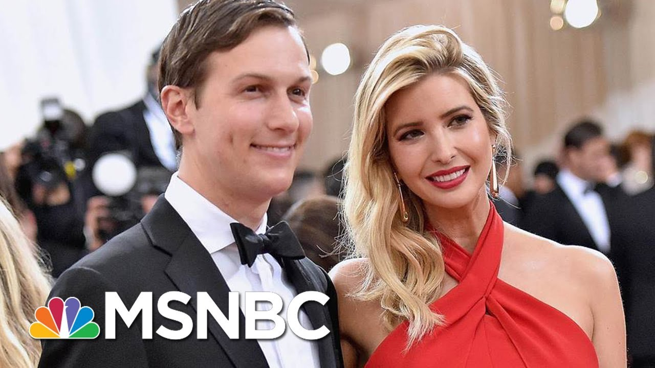 Kushner Family Businesses And Ties To Countries Around The World | Velshi & Ruhle | MSNBC thumbnail