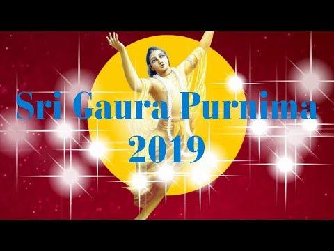 Sri Gaura Purnima 2019