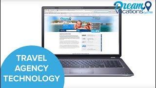 Dream Vacations Travel Agency Franchise Opportunity- A Look At Technology