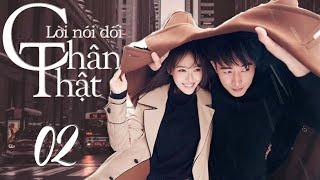 loi-noi-doi-chan-that-tap-02-phim-tinh-cam-trung-quoc