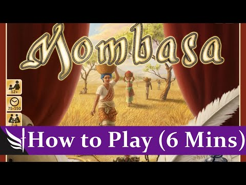 How to Play - Mombasa