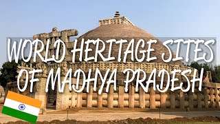 Madhya Pradesh, India - UNESCO World Heritage Sites