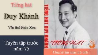 Vẫn Huế Ngày Xưa - Duy Khánh - Trước 75