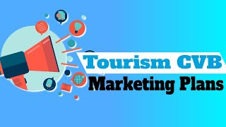 Travel CVBs and Tourism Boards Share Marketing Strategies