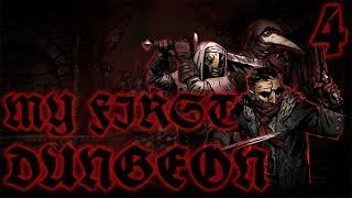My Very First Dungeon #4 - COURTYARD OF DOOM! pt. 1  | Darkest Dungeon