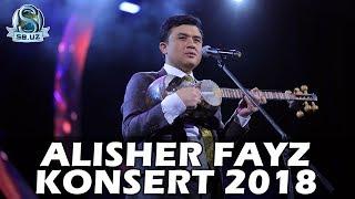 "Alisher Fayz - ""Vasling izlab"" (Konsert 2018) (videoreportaj)"