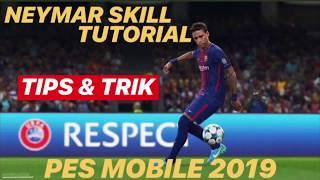 pes 2019 mobile neymar skills tutorial - Thủ thuật máy tính