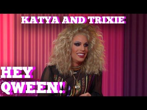 KATYA & TRIXIE MATTEL on HEY QWEEN! With Jonny McGovern Part 1