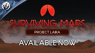 Surviving Mars: Project Laika Youtube Video