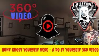 Do it yourself Ghost Hunting in Lockhouse 25 - You can search the Ghost here yourself 360 Video