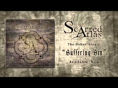 Scarred Atlas- Suffering Sin (Avarice pt. 2)