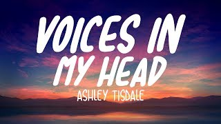 Ashley Tisdale - Voices In My Head (Lyrics/Lyric Video)