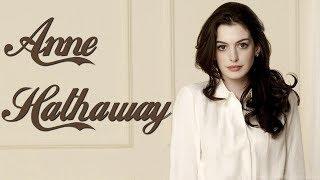 Anne Hathaway (Энн Хэтэуэй)