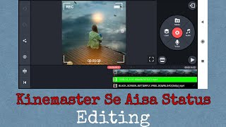 kinemaster status editing tutorial | How to edit status video kinemaster