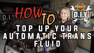 DIY How to Top Up Your Automatic Trans Fluid