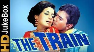 The Train 1970 | Full Video Songs Jukebox | Rajesh Khanna, Nanda, Rajendra Nath, Helen, Aruna Irani