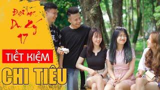 Phim Hài Mới Nhất 2020 | TIẾT KIỆM CHI TIÊU | Đại Học Du Ký - Phần 17 | Phim Ngắn Hài Hước Gãy TV