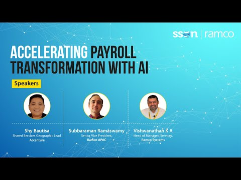 Accelerating Payroll Transformation with AI - in conversation with Accenture