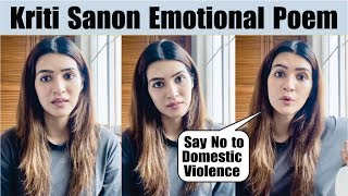 "Kriti Sanon Emotional Poem ""Say No to Domestic Violence"" 