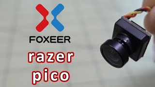 Foxeer Razer Pico FPV Camera Review ????