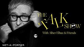 The AZ Factory Talk Show with Alber Elbaz & Friends | NET-A-PORTER
