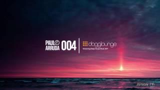 DJ Paulo Arruda LIVE on Dogglounge Deep House Radio – Podcast 04