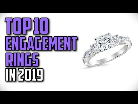 10 Best Engagement Rings In 2019