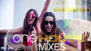 Don Diablo - Generations (Original mix) |||oneHouseMixes