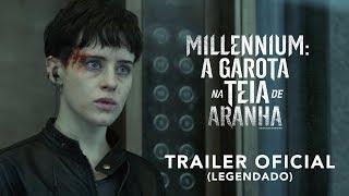 Millennium: A Garota Na Teia de Aranha   Trailer Oficial   LEG   8 de novembro nos cinemas