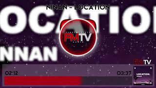 NinaN   Location [Audio] | First Media TV
