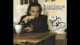 Jules Shear -  Remembering You - Dreams Don't Count