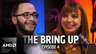 The Bring Up: Episode 4 — AMD Radeon™ Software Adrenalin 2019 Edition