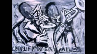 Charlie Parker and Miles Davis - Embraceable You