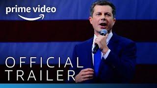 Mayor Pete | Official Trailer | Prime Video