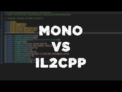 Unity3D что лучше Mono или IL2CPP?