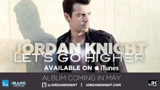 "Jordan Knight ""Let's Go Higher"" / New album coming in May"