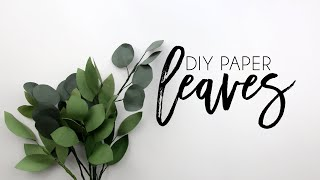 DIY Paper Leaves For Paper Flowers, Paper Eucalyptus, Papercrafts