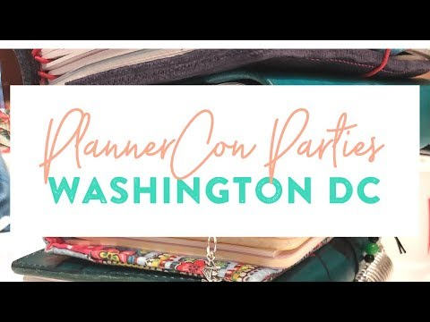 VLOG: PlannerCon Parties, Washington DC
