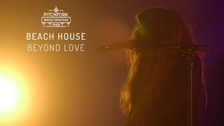 "Beach House | ""Beyond Love"" 