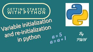 Python Tutorial for Beginners | How to declare Variable  | How to re-initialization  | Part  #22