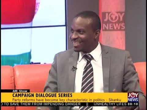 Campaign Dialogue Series - AM Talk on JoyNews (20-9-18)