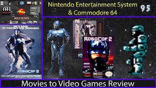 Movies to Video Games Review - Robocop 2 (NES & C64)