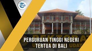 Universitas Udayana, Universitas Negeri yang Terletak di Bali