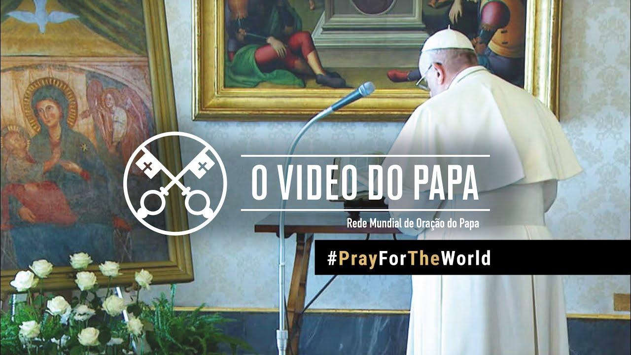 Oração do Papa pelo Mundo