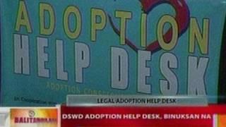BT: DSWD Adoption Help Desk,   binuksan na