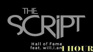 The Script - Hall Of Fame| 1 HOUR