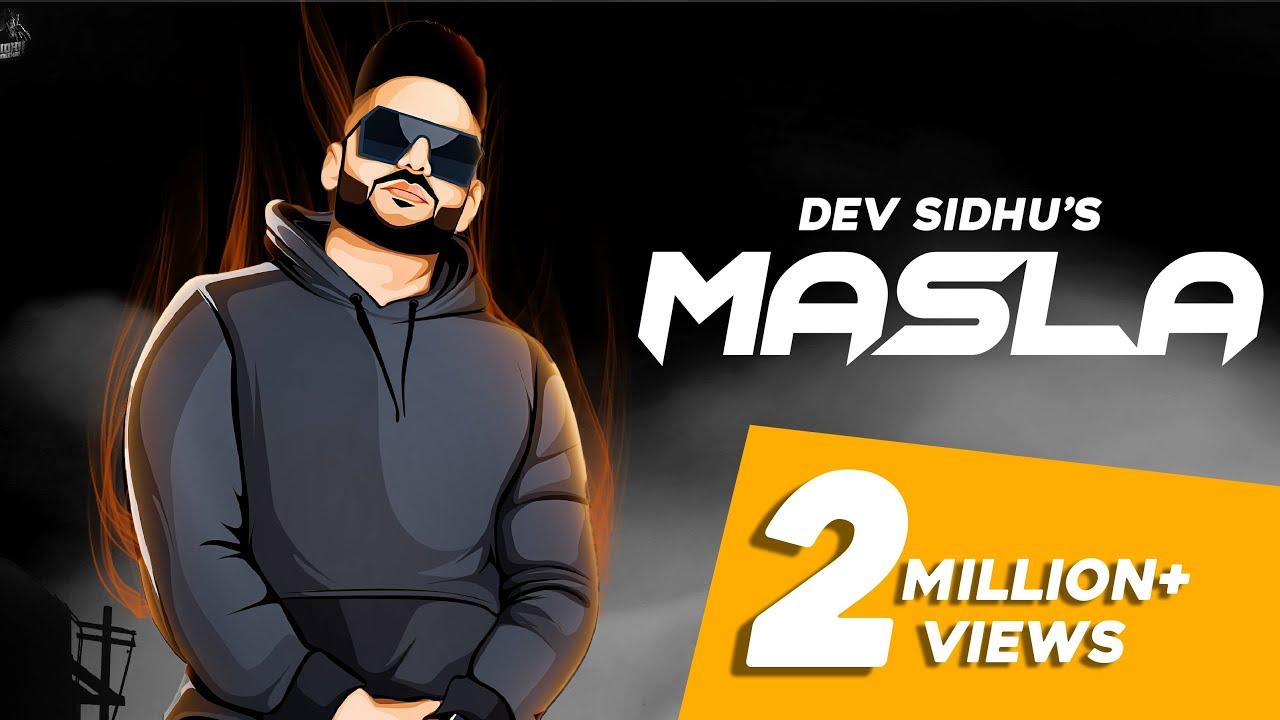 Masla Song Lyrics - Dev Sidhu | Rangrez Sidhu | Sidhu Moose Wala | Latest Punjabi Songs 2020
