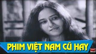 Phim Việt Nam Cũ Hay Nhất | Miền Đất Không Cô Đơn Full