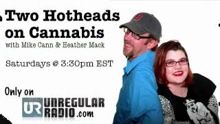Two Hotheads on Cannabis, Where Activism Happens