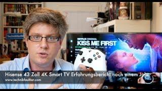 Hisense 43 Zoll 4K Smart TV Erfahrungsbericht nach einem Jahr